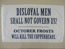 Disloyal Men Shall Not Govern Us Historical Indoor Outdoor Dyed Nylon Flag 3'X5'