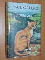Thomasina Gallico, Paul  Published by Michael Joseph, London (1972)