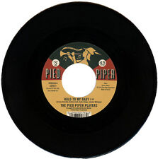 """THE PIED PIPER PLAYERS  """"HOLD TO MY BABY""""  KILLER NORTHERN SOUL  LISTEN!"""