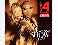 CD TWENTY 4 SEVEN i wanna show you 1994 EX+