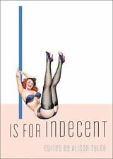 I Is for Indecent (Erotic Alphabet), , New Book