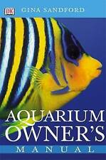 Gina Sandford  Aquarium owner's Manual
