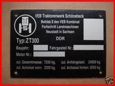 ZT 300 Fortschritt ZT300 ( Typenschild ) -ANSEHEN LOHNT SICH- Schild IFA