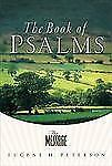 The Message: The Book of Psalms (Quiet Times for the Heart)