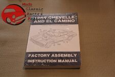 69 Chevelle & El Camino Factory Assembly Manual New FREE SHIPPING