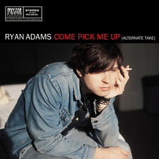 """Ryan Adams/Come Pick Me Up/when the rope gets tight RSD 15-vinyl single 7"""""""