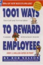 Signed copy!!!  1001 Ways to Reward Employees by Nelson Ph.D., Bob
