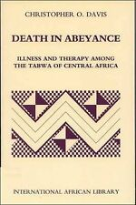 Death in Abeyance: Illness and Therapy among the Tabwa of Central Africa (Intern