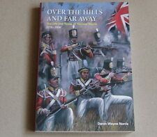 OVER The HILLS and FAR AWAY-Life & Times of Thomas Norris 1778-1858