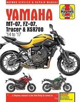 Yamaha MT-07 (Fz-07), Tracer & XSR700 Service and Repair Manual: (2014 - 2017) (