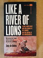 Tana De Gamez LIKE A RIVER OF LIONS 1967 Great Cover Art L@@K WOW!!!