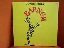 VINYL 33T – JEAN LUC MOREAU DANS BARNUM – COMEDIE MUSICALE – NM – 1981 RCA