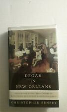 Degas in New Orleans : Encounters in the Creole World of Kate Chopin and George