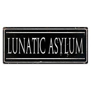 Metal Wall Sign - Lunatic Asylum Psychiatric Hospital Gift Plaque