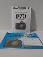 Nikon D70 User Instruction Manual Guide to Digital Photography and Quick Start!