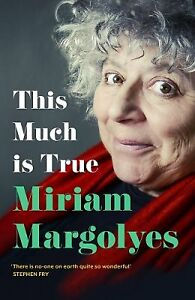 This Much is True by Miriam Margolyes NEW Hardback Book