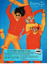 PUBLICITE ADVERTISING 044   1977   DANIEL HECHTER  les  vetements de ski  BAYER