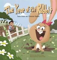 Year of the Rabbit, Hardcover by Chin, Oliver; Roth, Justin (ILT), Brand New,...