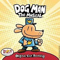 Dog Man: The Musical - Dog Man: The Musical (original Cast Recording) [New CD]