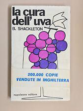 La cura dell'uva di B. Shackleton Quadrifoglio 1 Ed. Napoleone 1972