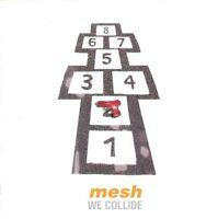 MESH We Collide CD Digipack 2006
