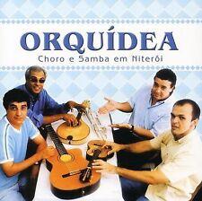ORQUIDEA - CHORO E SAMBA EM NITEROI NEW CD