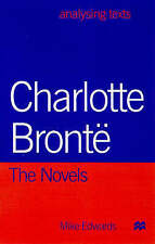 Very Good, Charlotte Bronte: the Novels (Analysing Texts), Mike Edwards, Book