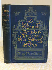 HANS BRINKER, OR THE SILVER SKATE - Mary Mapes Dodge, 1903, illustrated