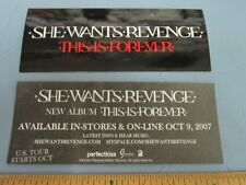 She Wants Revenge 2007 This Is Forever Promo Sticker New Old Stock Flawless