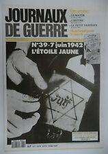 Journaux de Guerre n°39- 1942 - L'Etoile jaune