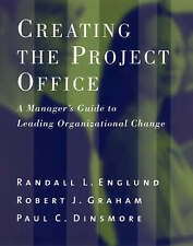 Creating the Project Office: A Manager's Guide to Leading-ExLibrary