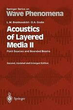 Acoustics of Layered Media II : Point Sources and Bounded Beams 10 by Oleg A....