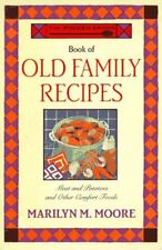The Wooden Spoon Book of Old Family Recipes: Meat
