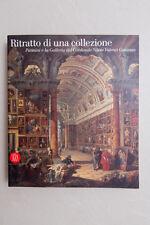 RITRATTO DI UNA COLLEZIONE - Pannini e la Galleria del Cardinale - Skira - 2005