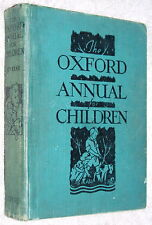 1938~Scarce~THE OXFORD ANNUAL FOR CHILDREN~OUP~26th Year~ADVENTURE~HUMOUR~FAIRY
