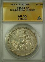 1900-A French Indo-China Silver 1P Coin ANACS AU-50 Details Cleaned