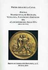 Poemas masoquistas, de rechazo, venganza, tanáticos y eróticos del 'Cancionero d