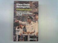 Erinnerungen : Autobiographie des Chefs der Grenztruppen der DDR. Baumgarten, Kl