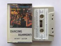 Dancing Hammond Bobby Astor Cassette (C26)