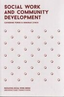 Social Work and Community Development by Deborah Lynch 9781137308382 | Brand New