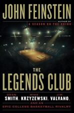 The Legends Club : Dean Smith, Mike Krzyzewski, Jim Valvano, and the Story of an