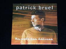 CD SINGLE - PATRICK BRUEL - AU CAFE DES DELICES - 2000