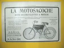 PUBLICITE DE PRESSE MOTOSACOCHE REINE DES BICYCLETTES A MOTEUR 1910