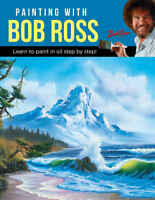 Painting with Bob Ross 'Learn to paint in oil step by step! Publishing, Walter F