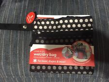 NEW Grab & Go Wet/Dry Bag Polka Dot Black/white For Travel, Diapers & More!