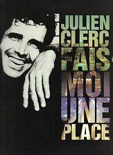 """JULIEN CLERC - PARTITION - paroles, piano, photos """"FAIS MOI UNE PLACE"""""""