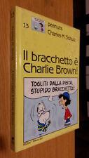 IL BRACCHETTO è  CHARLIE BROWN - PEANUTS - MILANO LIBRI -  1990