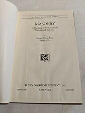 Masonry;  A Handbook of Tools, Materials, Methods, and Directions 1945