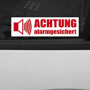Achtung Alarmgesichert Rot / weiß für Innenseite Aufkleber Tattoo 4061963014066