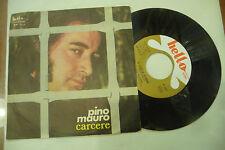 """PINO MAURO""""CARCERE-disco 45 giri HELLO It 1976"""" NAPOLI"""